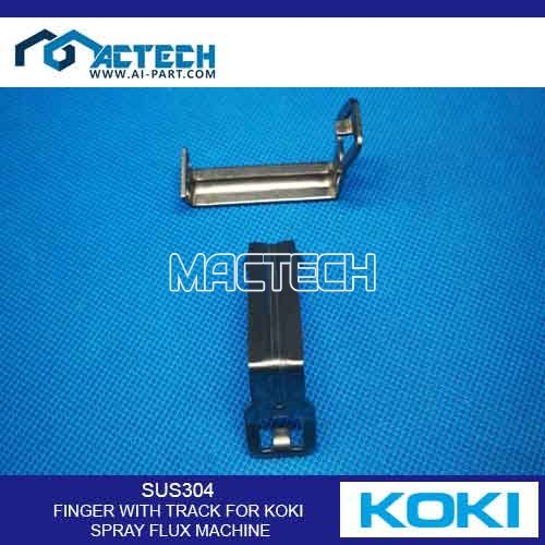 SUS304 FINGER WITH TRACK FOR KOKI SPRAY FLUX MACHINE